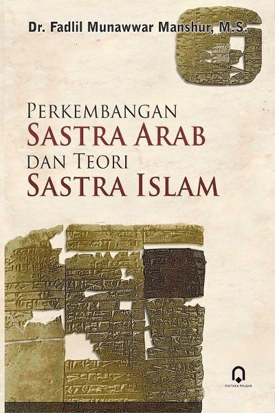 harga Perkembangan sastra arab dan teori sastra islam / fadlil munawwar Tokopedia.com