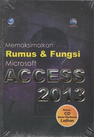 harga Memaksimalkan rumus dan fungsi microsoft acces 2013+cd Tokopedia.com