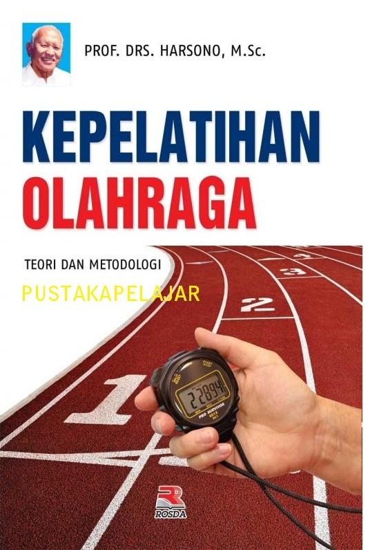 harga Buku kepelatihan olahraga teori & metodologi/harsono/rosda Tokopedia.com