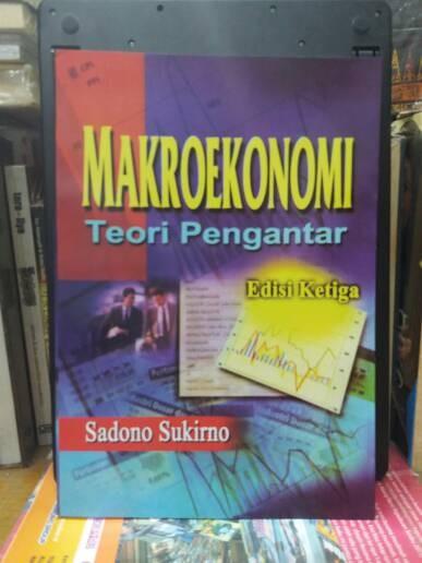 harga Makro ekonomi/sadono sukirno/ 462hal/repro. Tokopedia.com