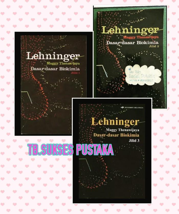 harga Lehninger dasar-dasar biokimia jilid 1.2.3 Tokopedia.com
