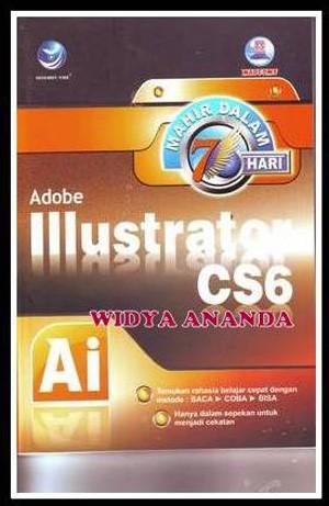 harga Mahir dalam 7 hari adobe illustrator cs6 Tokopedia.com