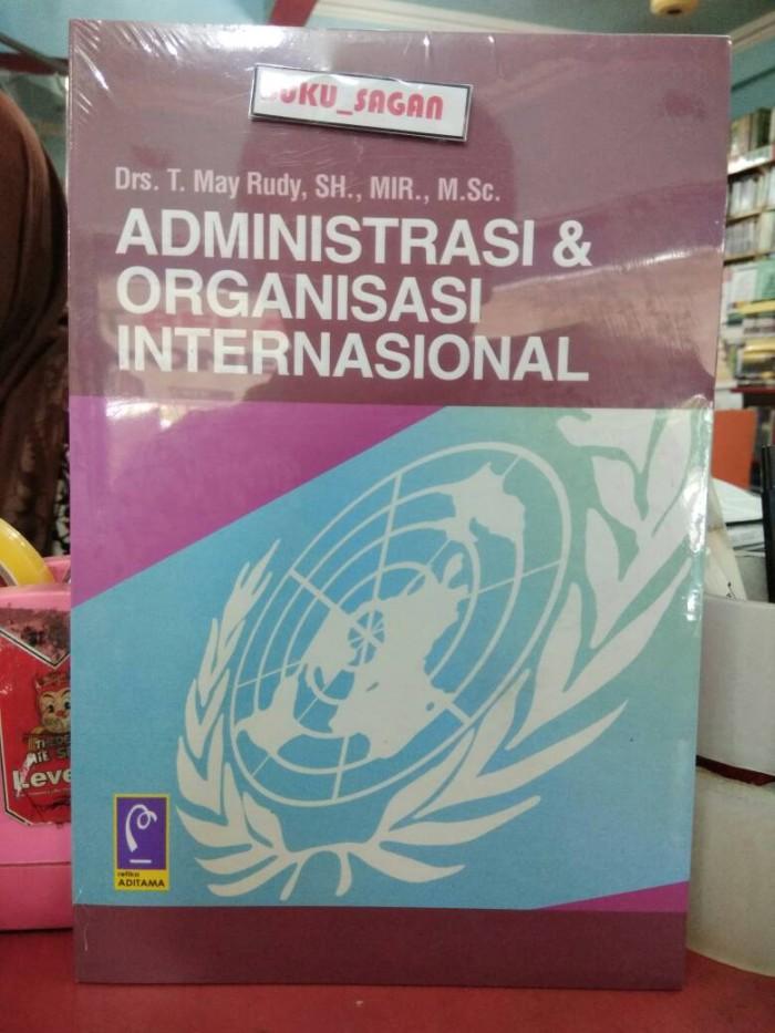 harga Buku ori administrasi dan organisasi internasional may rudy refika ag Tokopedia.com