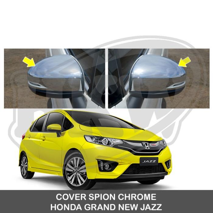 harga Cover Spion Chrome Honda Grand New Jazz Tokopedia.com