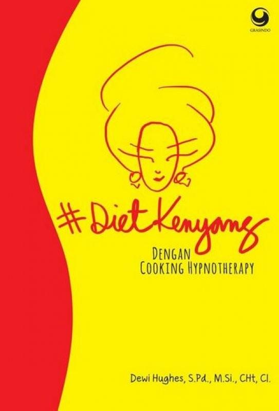 harga Diet kenyang dengan cooking hypnotherapy - sebelah_toko Tokopedia.com