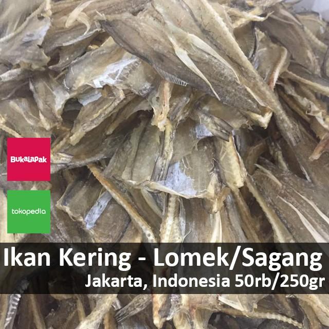 harga Ikan kering lomek / sagang - jakarta Tokopedia.com