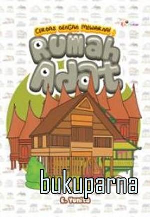 Jual Buku Cerdas Dengan Mewarnai Rumah Adat Fc Dki Jakarta
