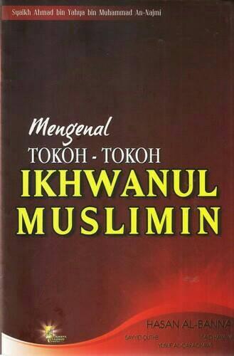 harga Mengenal tokoh-tokoh ikhwanul muslimin Tokopedia.com