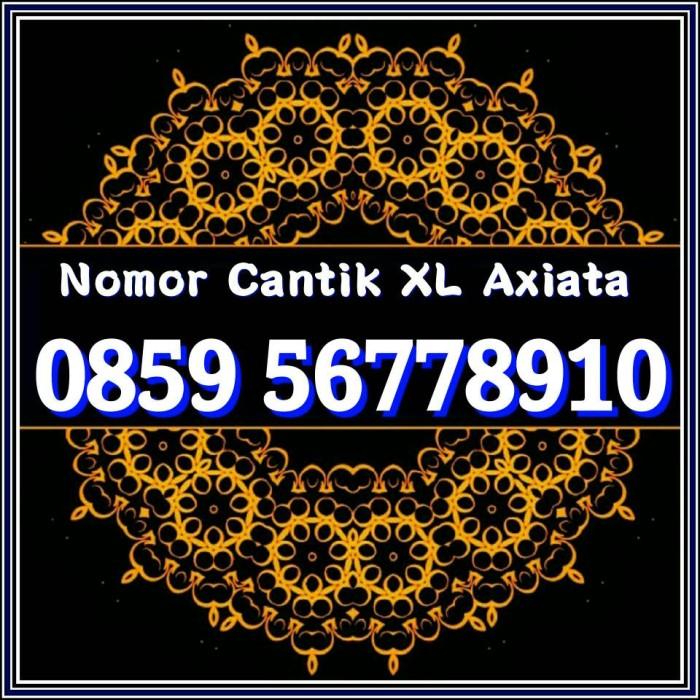 Xl Axiata Nomor Cantik 0859 2999 2223 Daftar Update Harga Source NOMOR CANTIK .