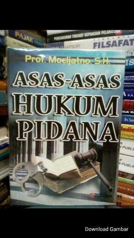 harga Asas-asas hukum pidana by moeljatno Tokopedia.com