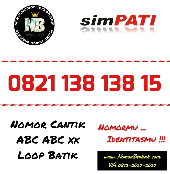 KARTU PERDANA SIMPATI NOMOR CANTIK ABC ABC LOOP BATIK 0821 138 138 15