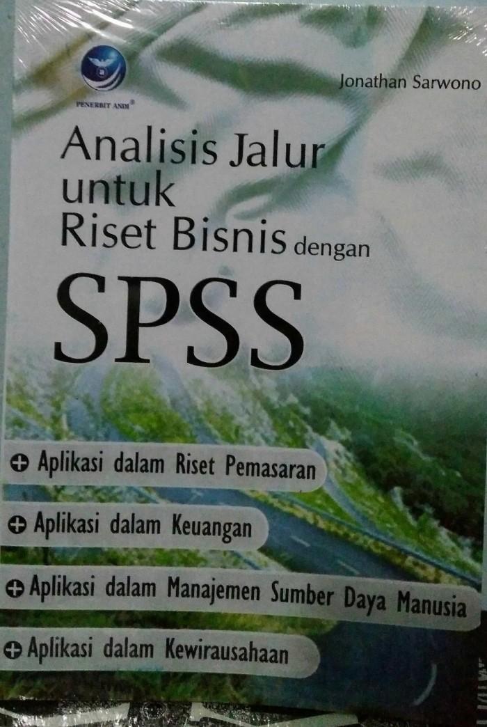 harga Buku analisis jalur untuk riset bisnis dengan spss jonathan sarwono Tokopedia.com