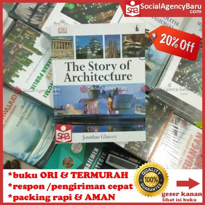 harga The story of architecture - jonathan glancey Tokopedia.com