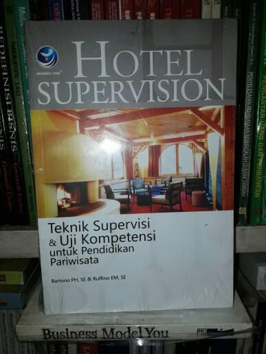 harga Hotel supervision teknik supervisi&uji kompetensi pendidikan pariwisat Tokopedia.com
