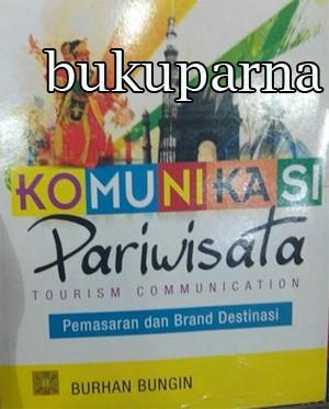 harga Buku komunikasi pariwisata oleh burhan bungin Tokopedia.com