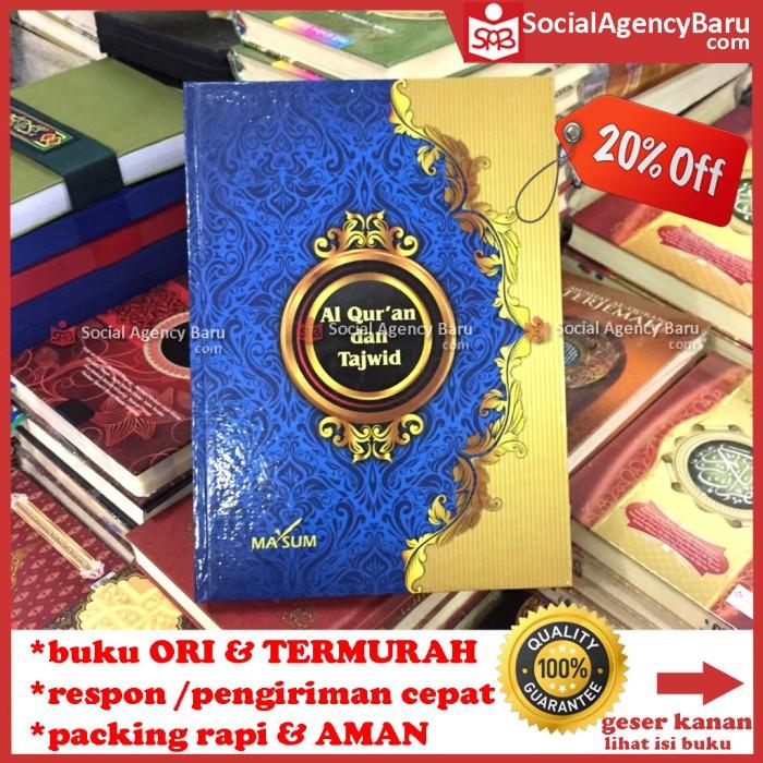 harga Alquran tajwid murah (ukuran a4 - 21x29.7 cm) - ma'sum Tokopedia.com