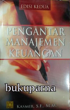 harga Buku pengantar manajemen keuangan oleh kasmir Tokopedia.com