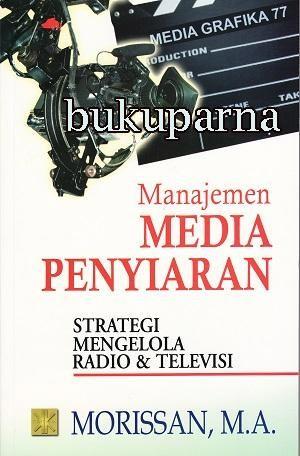 harga Buku  manajemen media penyiaran: strategi mengelola radio & televisi ( Tokopedia.com