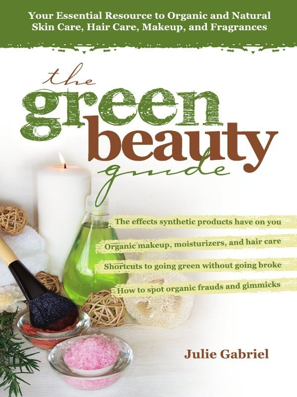 harga The green beauty guide: your essential resource to organic... [ebook] Tokopedia.com