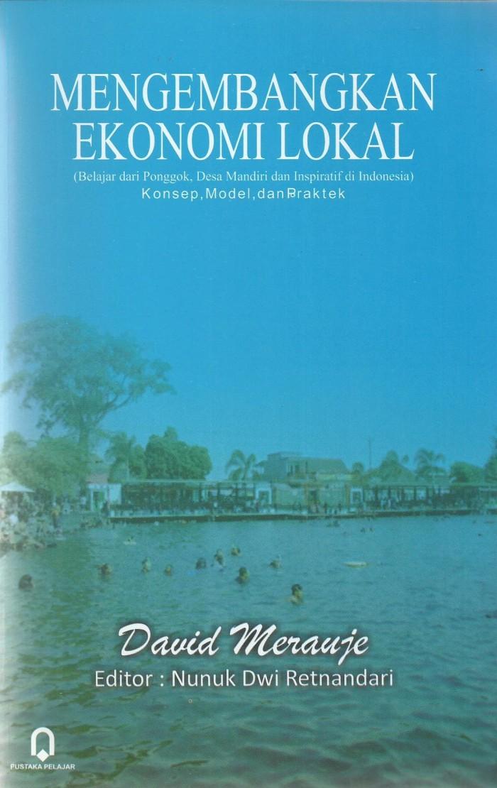 Buku mengembangkan ekonomi lokal-david merauje-pustaka pelajar