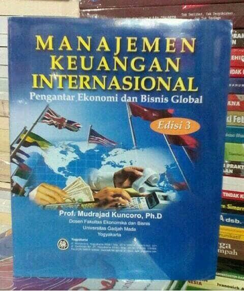 harga Manajemen keuangan internasional pengantar ekonomi bisnis - mudrajad Tokopedia.com