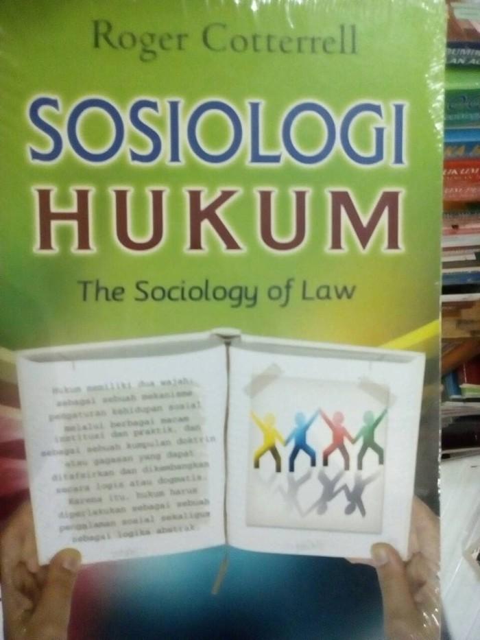 harga Sosiologi Hukum (the Sociology Of Law) Roger Cotterrell - Nusamedia Tokopedia.com