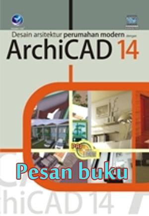 harga Buku desain arsitektur perumahan modern dengan archicad 14 oleh wahana Tokopedia.com