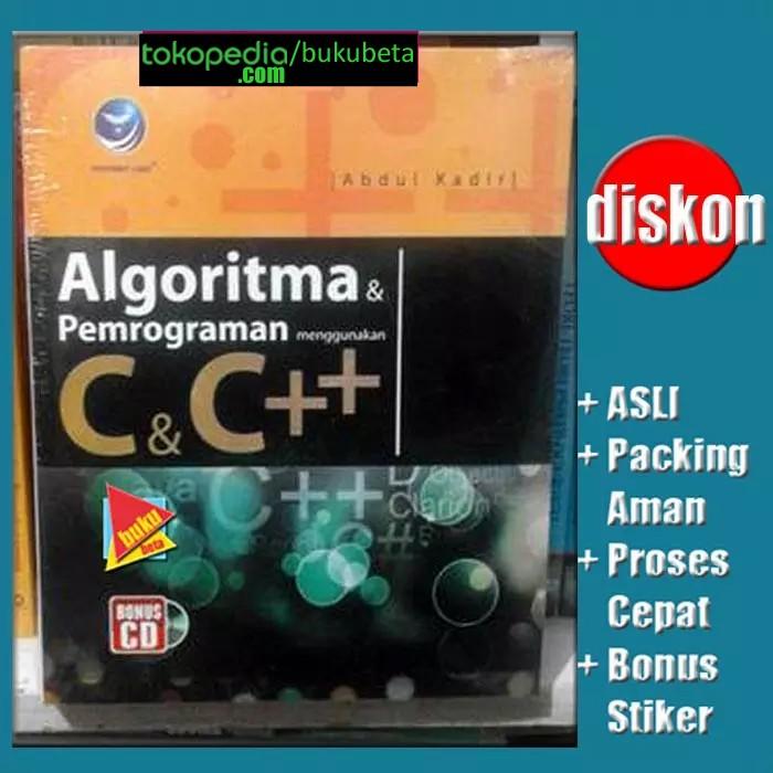 harga Algoritma & pemrograman menggunakan c & c++ (abdul kadir) Tokopedia.com