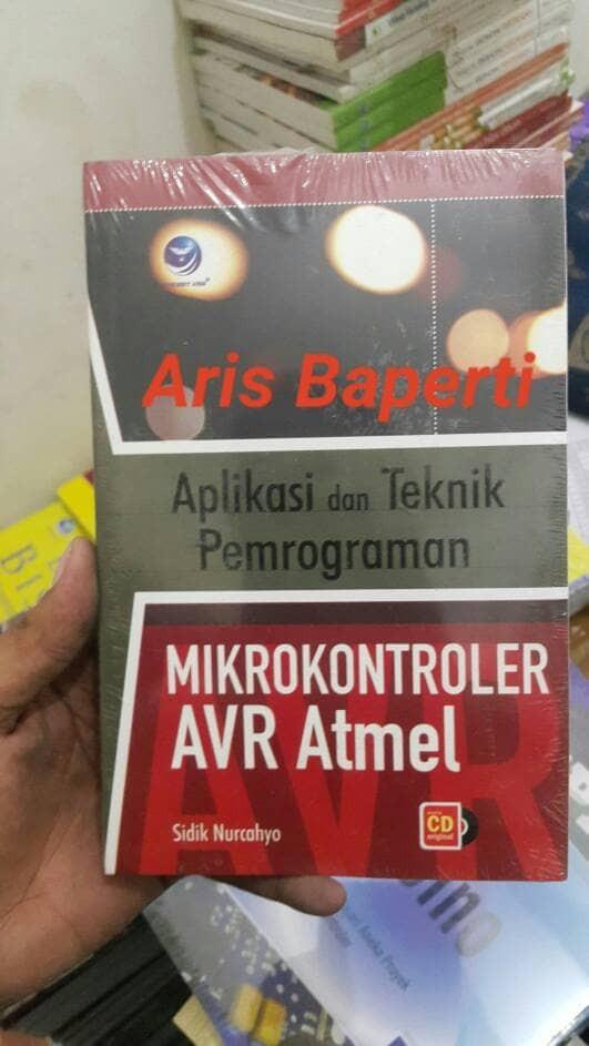harga Aplikasi Dan Teknik Pemrograman Mikrokontroler Avr Atmel Tokopedia.com
