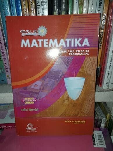 harga Pks matematika sma/ma xii program ipa edisi revisi ktsp 2006 Tokopedia.com