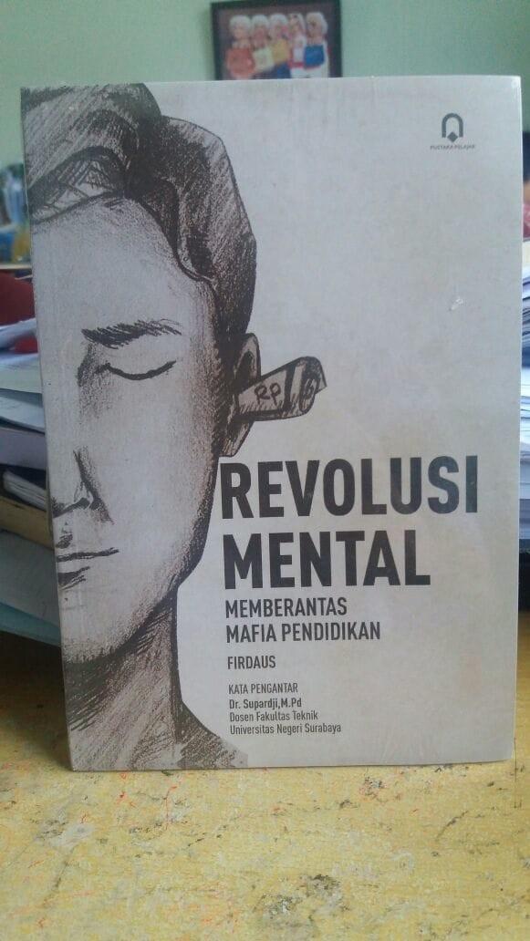 harga Buku revolusi mental memberantas mafia pendidikan-supardji-pp Tokopedia.com