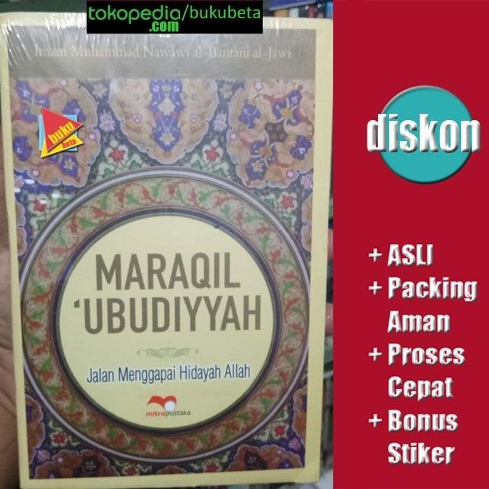 harga Maraqil ubudiyah jalan menggaai hidayah allah - imam muhammad nawawi Tokopedia.com
