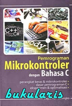 harga Buku Pemrograman Mikrokontroler Dengan Bahasa C Tokopedia.com