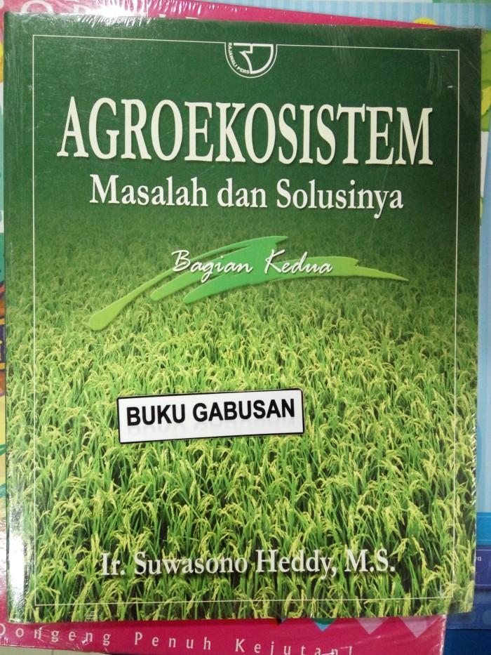harga Buku agroekosistem masalah dan solusinya bagian kedua rajawali pers an Tokopedia.com