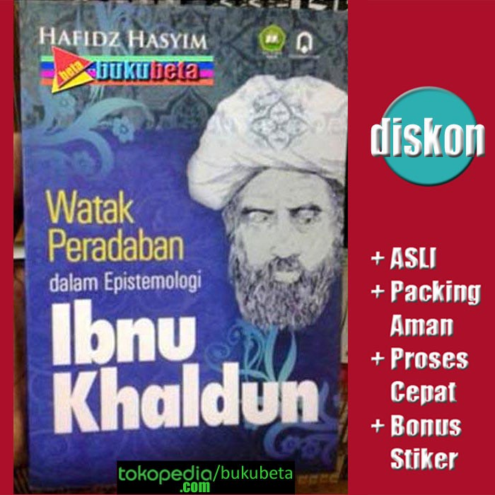harga Watak peradaban dalam epistemologi ibnu khaldun - hafidz hasyim Tokopedia.com