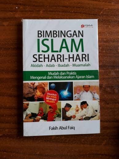 harga Bimbingan islam sehari- hari (aqidah -adab-ibadah -muamalah) Tokopedia.com