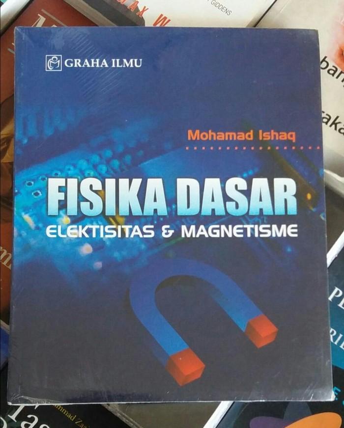harga Buku fisika dasar elektivitas&magnetisme - mohamad ishaq Tokopedia.com