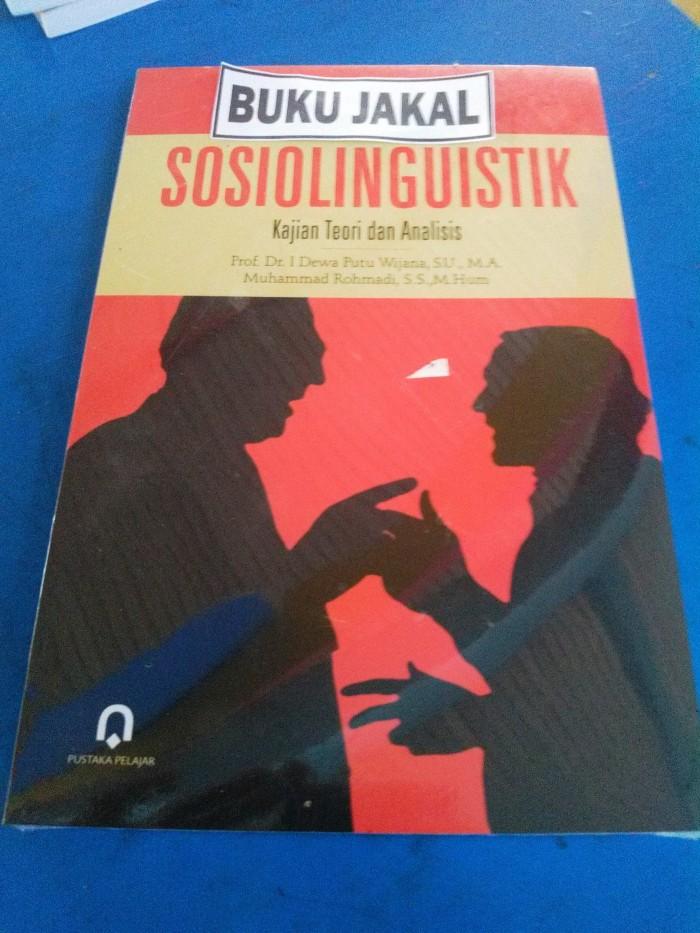 BUKU SOSIOLINGUISTIK PUTU WIJANA ROHMADI 2006 PUSTAKA PELAJAR_al
