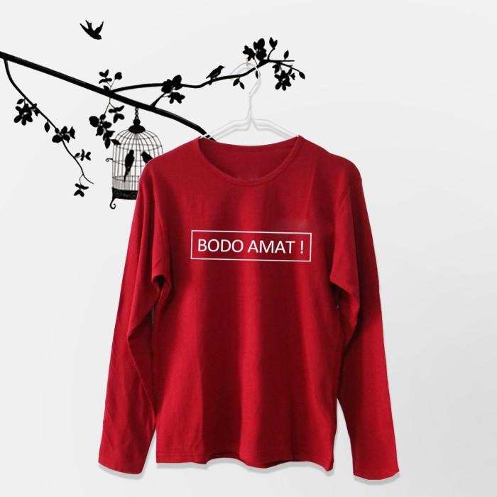 Tumblr Tee / T-Shirt / Kaos Wanita Lengan Panjang Bodo Amat Maroon