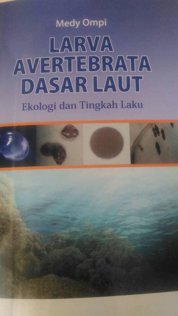 harga Larva avertebrata dasar laut : ekologi dan tingkah laku larva Tokopedia.com