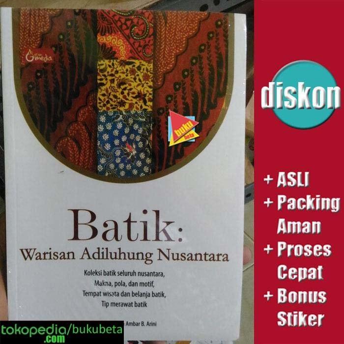 Jual Batik Warisan Adiluhung Nusantara Cek Harga Di Pricearea Com