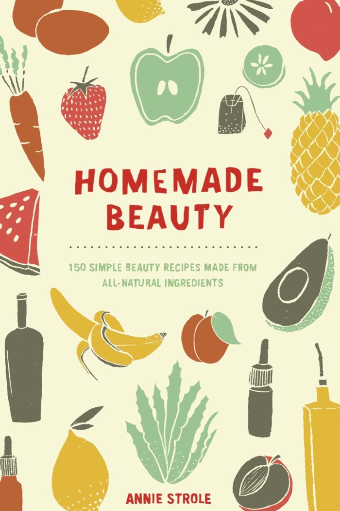 harga Homemade beauty: 150 simple beauty recipes made from... [ebook/e-book] Tokopedia.com