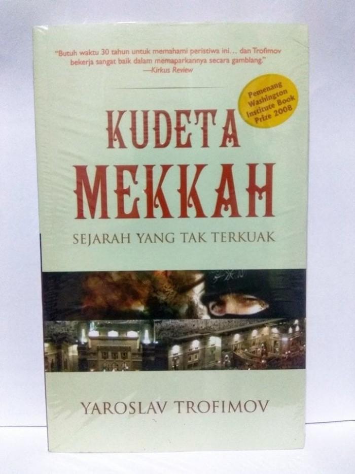 harga Kudeta mekkah: sejarah yang tak terkuak (hard cover) Tokopedia.com