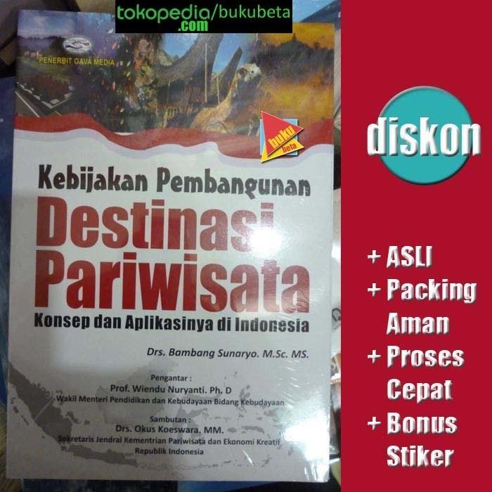 harga Kebijakan pembangunan destinasi pariwisata - bambang sunaryo Tokopedia.com