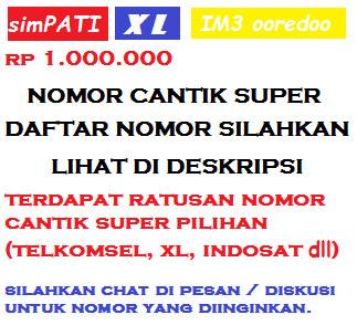 Jual Perdana Nomor Cantik Super All Operator Simpati As Xl Indosat