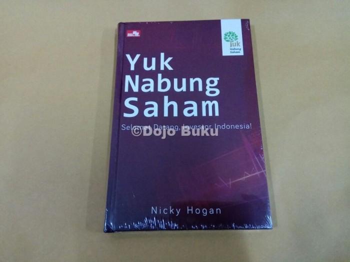 harga Yuk nabung saham: selamat datang, investor indonesia! oleh nicky hogan Tokopedia.com
