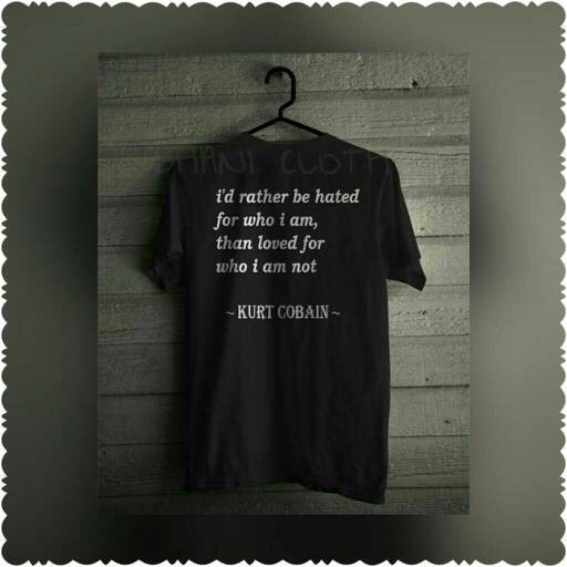 Jual Kaosbajut Shirt Kata Bijak Kurt Cobain Jakarta Timur Ghani Cloth Tokopedia
