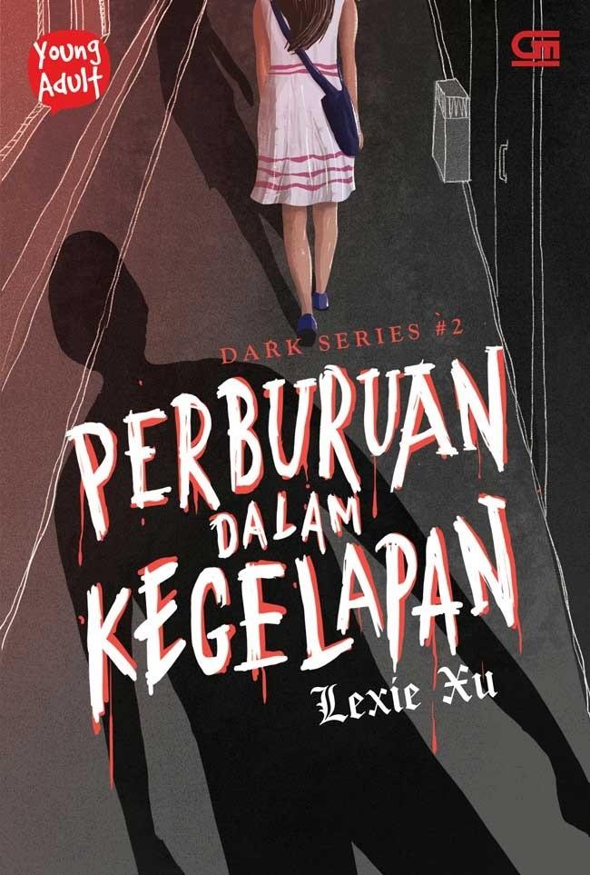 harga Novel young adult: dark series#2: perburuan dalam kegelapan #lexie xu Tokopedia.com