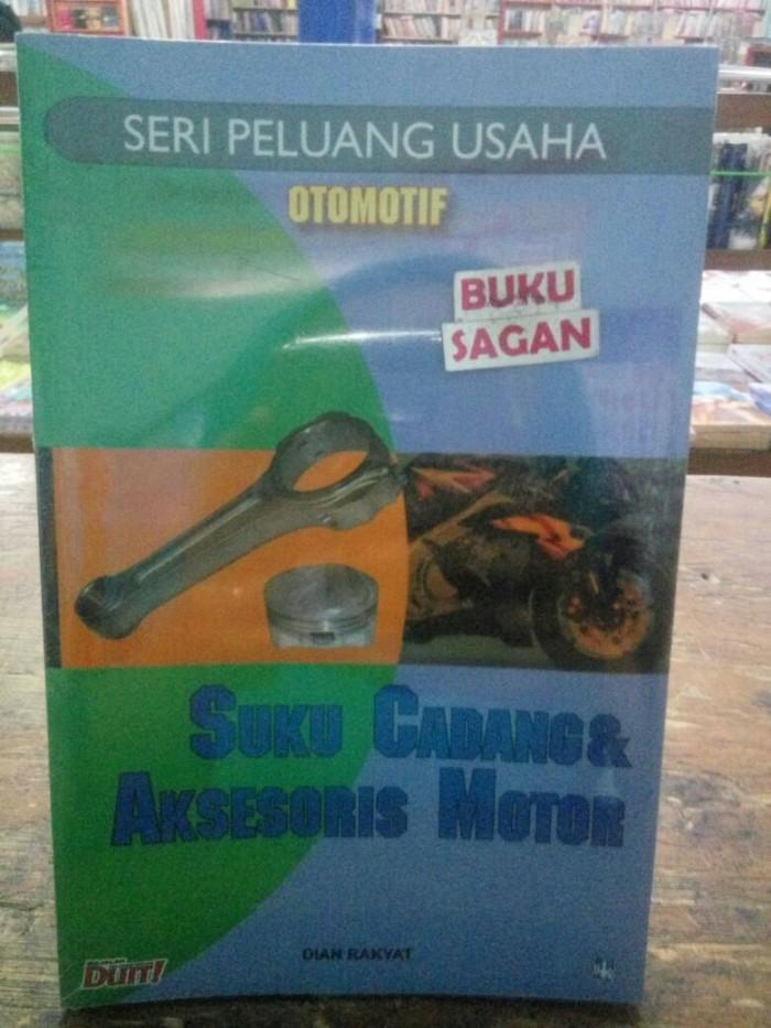 Jual Buku Seri Peluang Usaha Suku Cadang Aksesoris Motor Wd