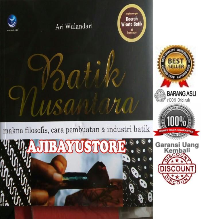 Harga Batik Nusantara Makna Filosofi Cara Pembuatan Dan Industri